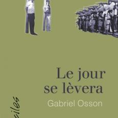 Gabriel Osson et Le jour se lèvera