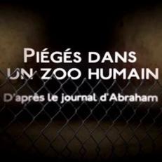 Piégés dans un zoo humain
