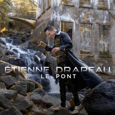 Le Pont, nouvel album d'Étienne Drapeau