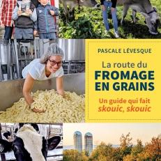 La route du fromage en grains